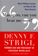Managers, Can You Hear Me Now?
