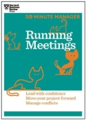 20 Minute Manager: Running Meetings