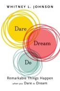 Dare, Dream, Do