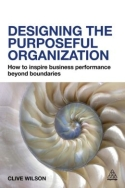 Designing the Purposeful Organization