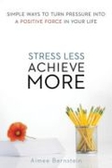 Stress Less, Achieve More (Chinese)