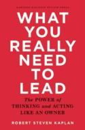 Lo que verdaderamente se necesita para liderar