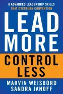 Liderar más, controlar menos