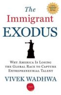 The Immigrant Exodus
