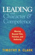 Leading with Character & Competence
