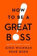 Cómo ser un gran jefe