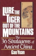 Lure the Tiger Out of the Mountains