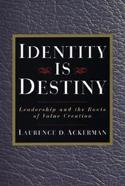 Identity is Destiny