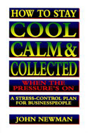 How To Stay Cool, Calm & Collected When the Pressure's On