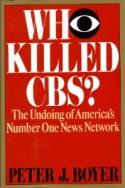 Who Killed CBS?