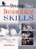 Develop Your Decision Making Skills