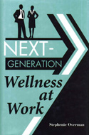 Next-Generation Wellness at Work