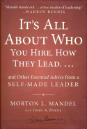It's All About Who You Hire, How They Lead, ...