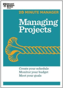 20-Minute Manager: Managing Projects